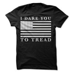 DONT TREAD ON MY FLAG T-Shirts, Hoodies, Sweaters