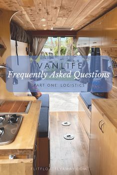 Vanlife Frequently Asked Questions Answers For All Your Most Pressing Vanlife Questions Vanlife Logistics Cost Build Dog In A Van Solo Female Vanlife Remote Work Vanlife Hygine Van Conversion Campervan, Sprinter Van Conversion, Small House Living, Bus Living, Camper Van Kitchen, Van Life Blog, Bus Life, Campervan Interior, Flies Away