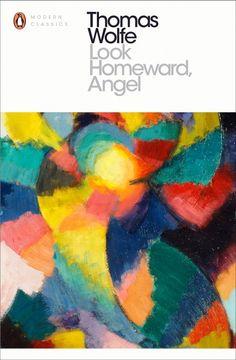 Look Homeward, Angel Buch von Thomas Wolfe versandkostenfrei - Weltbild. Colin Firth, Jude Law, Nicole Kidman, Used Books, Books To Read, Penguin Modern Classics, Thomas Wolfe, Dominic West, Small Town America