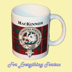MacKinnon Tartan Clan Crest Ceramic Mug Clan Badge MacKinnon