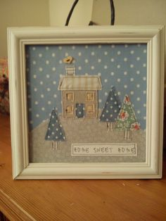 Handmade machine sewn home sweet home picture made with pretty fabrics (some Cath Kidston) and a button Christmas Sewing, Christmas Embroidery, Christmas Fabric, Christmas Crafts, Merry Christmas, Xmas, Freehand Machine Embroidery, Free Motion Embroidery, Machine Embroidery Applique