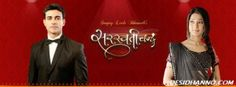 SARASWATICHANDRA: WILL SARAS IS ABLE TO GET HIS LOVE BACK !