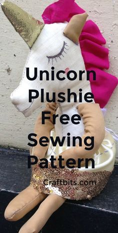 Leftover Fabric Unicorn Toy Sewing Pattern — craftbits.com