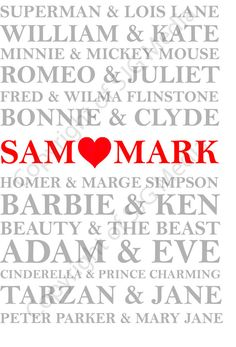 Personalised Famous Celebrity Lovers Print. Cute couple wall art Unique wall art. WANT! Would be perfect for our new house. Home deocration. Great gift for my boyfriend or girfriend. Anniversary or wedding present. Word art. Barbie  Ken. Adam  Eve. Superman and Louis. William  Kate. Romeo  Juliet. Fred Flinstone. Homer Simpson. Beauty  the beast. Tarzan  Jane. Peter Parker. Spiderman. Minnie Mickey Mouse. Bonnie  Clyde. Cinderella  Prince Charming.  Customised by SJGMEDIA, £10.00