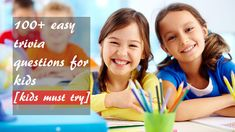 100+ easy trivia questions for kids [kids must read] Assessment For Learning, Formative Assessment, Learning Centers, Fun Learning, Trivia Questions For Kids, Essay On Education, Primary Education, Home Tutors, Back To School Shopping