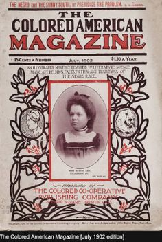 THE COLORED MAGAZINE The Colored American was a name used by two 19th-century weekly African-Americannewspapers: one that was published in New York City from 1836 to 1842 by Samuel Cornish, Phillip Bell, and Charles Bennett Ray, and one that was published in Washington, D.C., from 1893 to 1904. by Edward Elder Cooper