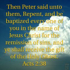 This is the Biblical Formula for becoming a Child of God from the Beginning. Acts 2:1-38. We Must be Born Again. John 3:1-8.---