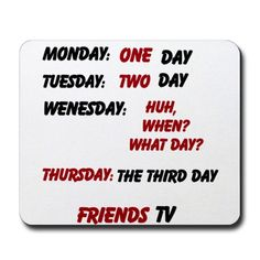 Friends TV Show Quote Mousepad Mousepad $9.99 #Friends #TVShow #JoeyTribbiani