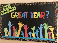 """Who Is Ready for a Great Year? - Back to School bulletin boards don't have to be time consuming or super cutesy. Even better when they get students involved in the process too! """"This bulletin board was put together with construction paper, pr Kindness Bulletin Board, Thanksgiving Bulletin Boards, Valentines Day Bulletin Board, Halloween Bulletin Boards, Christmas Bulletin Boards, Elementary Bulletin Boards, Kindergarten Bulletin Boards, Summer Bulletin Boards, Reading Bulletin Boards"""
