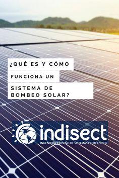 Descubre más información sobre el Sistema de Bombeo Solar. Bombeo Solar, Water Bombs, Drinking Water, Solar Panels, Fuentes De Agua, Solar Power