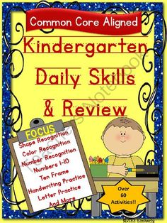 Kindergarten Daily Skills &Review Set (65 Activities) Math Common Core Aligned-Print & Go   Math Common Core Aligned-Print and Go  These activities are designed to support and reinforce the Common Core standards your students are working on during the first months of school. Simply print