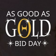 Theta As Good As Gold Bid Day t-shirt design idea and template. Create Shirts, Shirt Template, Sorority And Fraternity, Bid Day, Theta, Design Your Own, Screen Printing, Digital Prints, Trust