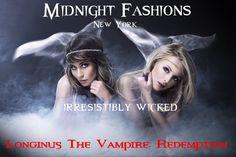 Midnight Fashions, New York - - Irresistibly Wicked - - - www.longinusthevampire.com - - - #vampires #demons #horror #ebook