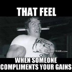 """That feel when someone compliments your gains"" #bodybuilding #humor #gains"
