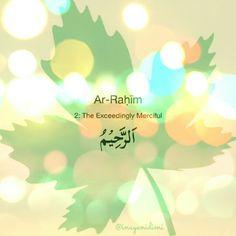 Ar-Rahim   #asmaulhusna