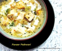 There are varieties of delicious 'Paneer' (Indian Cottage Cheese) dishes that you come across in restaurant's menu card, mainly in North Indian Restaurants. 'Paneer Peshewari' is one of them. 'Paneer Peshawrai' is a rich, creamy paneer dish. I first tasted this dish in a restaurant in Delhi. When I asked why this is called 'Peshwari Panner'? They replied this is cooked following the cooking process of Peshwar. Peshawar is a frontier state in Pakistan, popular of its exotic, rich, creamy and…