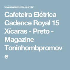 Cafeteira Elétrica Cadence Royal 15 Xícaras - Preto - Magazine Toninhombpromove