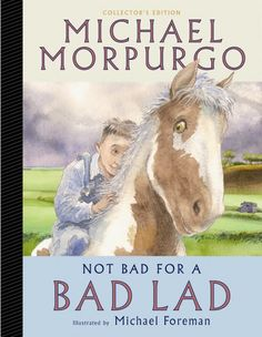 Not Bad for a Bad Lad - Michael Morpurgo
