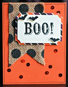 love the banner flap of burlap on this handmade halloween card stamp boo with your