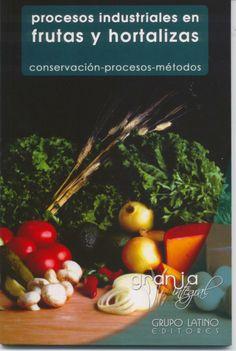 664.8 D87 2009 El manual incluye toda la información técnica disponible para realizar procesos industriales en frutas y verduras de una manera rentable.