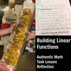 Building Linear Functions - Authentic Math Task Lesson Reflection good for algebra 1 or algebra 2