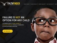 BUILDING PATHS TO BETTER FUTURES PATHFINDER GUIDES CHILDREN TO BELIEVE IN THEMSELVES THROUGH SPORTS, LIFE, SKILLS, AND BUSINESS EDUCATION.   http://ifoundmypath.com/