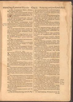 """NOTE:   God's name, Jehovah, was translated and can be found in texts, just like the New World Translation used by Jehovah's Witnesses............The first complete Bible printed in America was the """"Eliot Bible"""",  published in Cambridge, Massachusetts, in 1663 under the title """"The Holy Bible Containing the Old Testament and the New, Translated into the Indian Language"""". It was translated and printed in the Algonguian language ."""