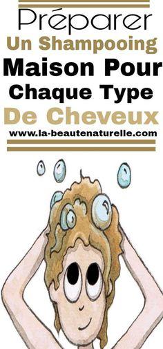Préparer un shampooing maison pour chaque type de cheveux #shampooing #maison