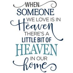 Silhouette Design Store: when someone we love is in heaven phrase