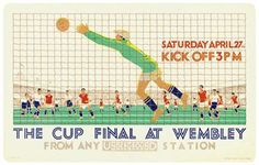 Cup Final at Wembley - London Transport poster, 1929