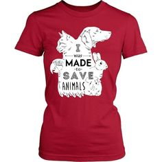 """I Was Made To Save Animals""  T-shirt for people with style and taste. Other styles and colors are available. See more cool t-shirts www.teelime.com Tech T Shirts, Cute Shirts, Animal Rescue, Veterinary Technician, Veterinarians, Save Animals, Animals And Pets, Happy Animals, Veterinarian Quotes"