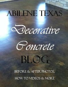 Abilene's Decorative Concrete Blog Before & After Photos, How to Videos and much more.  http://www.solidimpressionstx.com/blog/