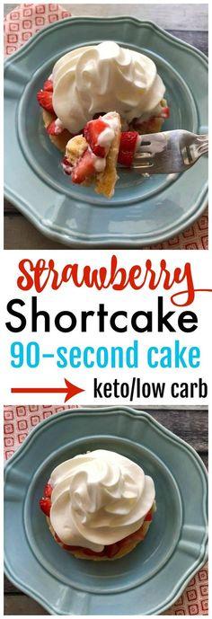 Keto Strawberry Shortcake / Low Carb Strawberry Shortcake / Keto 90 Second Cake / Low Carb 90 Second Cake / Keto dessert Recipe / Low Carb Dessert Recipe / Keto Strawberry Recipe / Low Carb Strawberry Recipe / Gluten Free #keto #lowcarb #glutenfree #recipes #dessert #strawberryshortcake #kaseytrenum