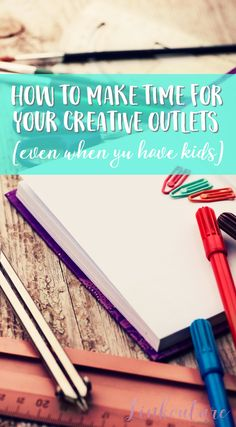 Feeling overwhelmed by work, kids, and running a house and like you no longer have time for your creative outlets? Check out these tips to see how you can make time for yourself and spend some quality time doing the creative activities that bring you joy!