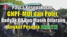 #PilkadaDKI #AntiAhok #TemanAhok Pasca Kesepakatan GNPF-MUI dan Polri Banyak PO Bus Masih Dilarang Angkut Peserta Aksi 212