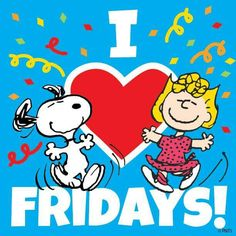 I love Fridays snoopy friday happy friday tgif friday quotes friday quote quotes about friday friday quotes for friends snoopy friday quotes Peanuts Cartoon, Peanuts Snoopy, Snoopy Cartoon, Snoopy Comics, Cartoon Fun, Its Friday Quotes, Friday Humor, Sunday Quotes, Friday Facts