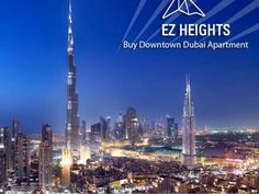 Buy Downtown Dubai Apartment through EZHeights   Downtown Dubai has great demand. In fact, this is one of best places to invest today. Spread over 2 square kms.  For more information please visit the link mention below:- http://www.slideshare.net/villaauctionsuae/buy-downtown-dubai-apartment-through-ezheights