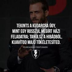 #gentleman #mentalitás #siker #tipp #idezet #idezetek Gentleman, Ecards, Instagram, Mint, E Cards, Gentleman Style, Men Styles