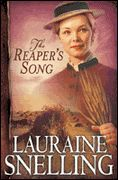 The Reaper's Song by Lauraine Snelling