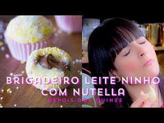 BRIGADEIRO de LEITE NINHO recheado com NUTELLA - Depois dos Quinze - #ICKFD 26 - YouTube