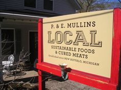P&E Mullin's Local--sustainable deli, charcuterie, sausage shop in New Buffalo, MI.  Definitely stopping on my next drive back home...