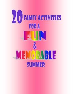 20 Family Activities For a Fun and Memorable Summer