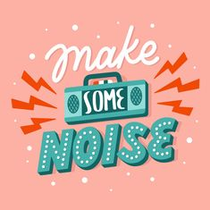 Lettering Typography Quote Poster Inspiration Motivation Make Some Noise Vintage Typography, Typography Quotes, Typography Letters, Typography Poster, Calligraphy Letters, Hand Drawn Typography, Japanese Typography, Typography Layout, Creative Typography