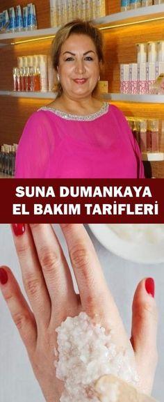 Suna Dumankaya El Bakım Tarifleri Recipe Girl, Skin Mask, Hand Care, Diet And Nutrition, Health And Beauty, Healthy Lifestyle, Elsa, Weight Loss, Personal Care
