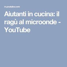 Aiutanti in cucina: il ragù al microonde - YouTube
