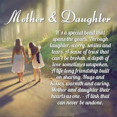 to daughter's for mothers day   The Quotes Of Daughters And Mom In Mother's Day.