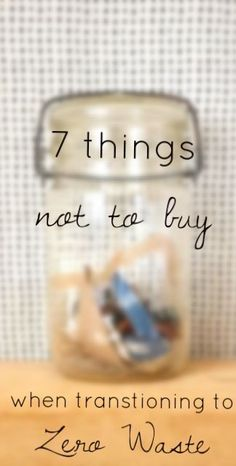 Zero waste living doesn't require a long list of 'buys.' In fact, it should be about saving money AND waste! These are 7 things you probably already have.to live reduce your waste and live your best life!