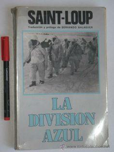 La división Azul. 1980 (Militar - Libros y Literatura Militar)