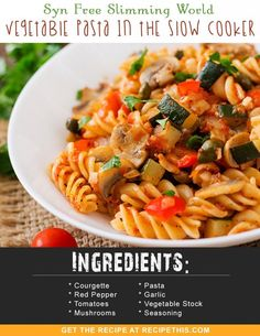 Slimming World Recipes | Syn Free Slimming World Vegetable Pasta In The Slow Cooker recipe from RecipeThis.com