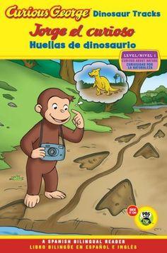 Jorge el curioso huellas de dinosaurio/Curious George Dinosaur Tracks (CGTV Reader Bilingual Edition) (Spanish and English Edition) by H. A. Rey http://www.amazon.com/dp/0547557981/ref=cm_sw_r_pi_dp_bUNAub1AKYSX0